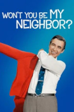 Won`t You Be My Neighbor?