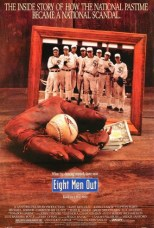 Movie Filter - Eight Men Out - Date: 9/1/2004