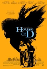 Movie Filter - House of D - Date: 10/4/2005