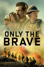 Movie Filter - Only the Brave - Date: 2/8/2018
