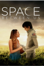 Movie Filter - The Space Between Us - Date: 5/16/2017